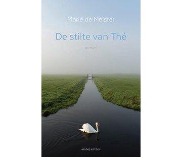 De stilte van Thé | Marie de Meister
