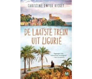 Der letzte Zug aus Ligurien | Christine Dwyer Hickey