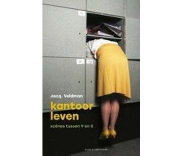 Kantoorleven | Jacq. Veldman