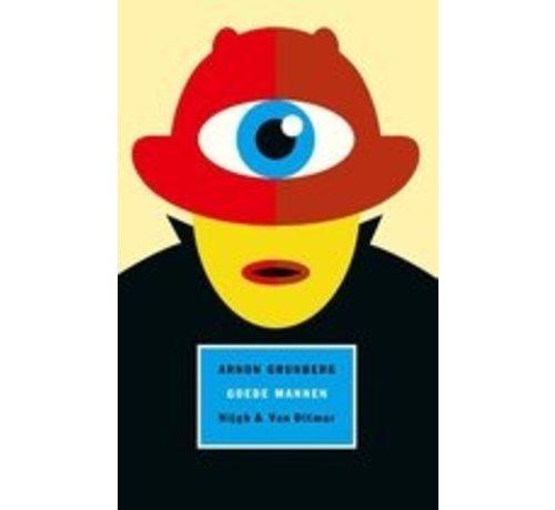 Goede mannen van Arnon Grunberg | Hardcover van 512 pagina's