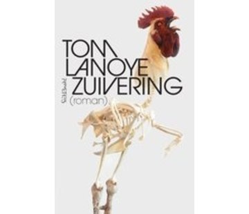 Zuivering | Tom Lanoye