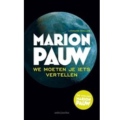 We should tell you something | Marion Pauw