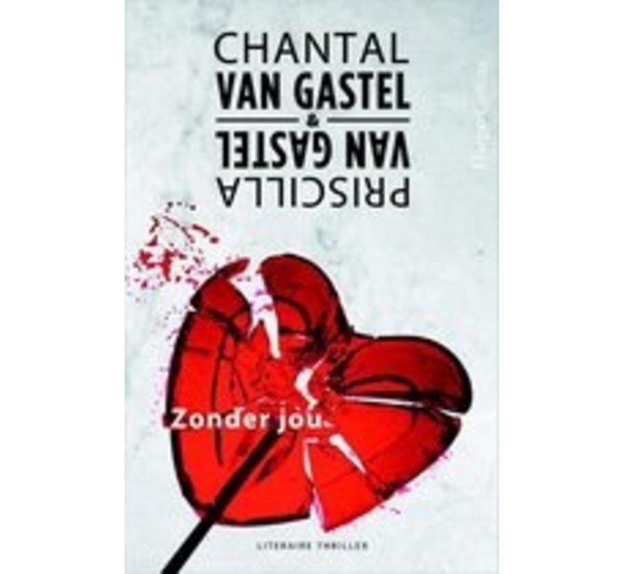 Zonder jou van Chantal van Gastel | Paperback van 384 pagina's