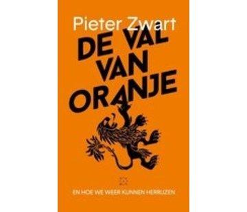De val van Oranje   Pieter Zwart
