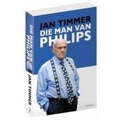 Dass der Mensch Philips | Jan Timmer