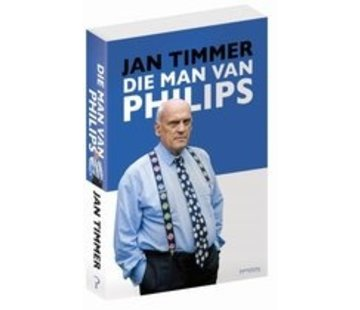 Die man van Philips | Jan Timmer