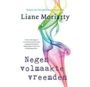 Nine perfect strangers | Liane Moriarty