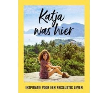 Katja was hier | Katja Schuurman