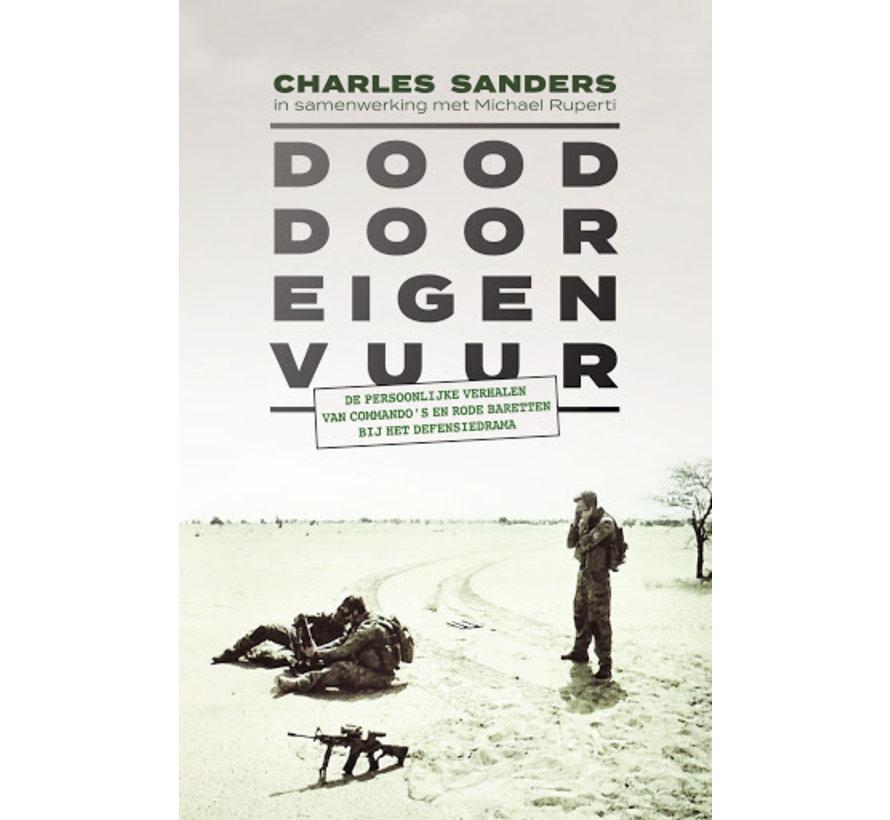 Dood door eigen vuur van Charles Sanders   Paperback van 192 pagina's