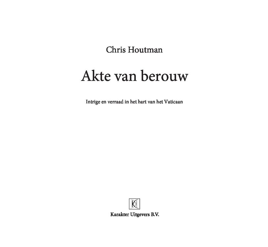 Act of contrition Chris Houtman | Paperback 320 pages