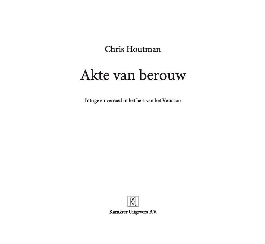 Akte van berouw van Chris Houtman   Paperback van 320 pagina's
