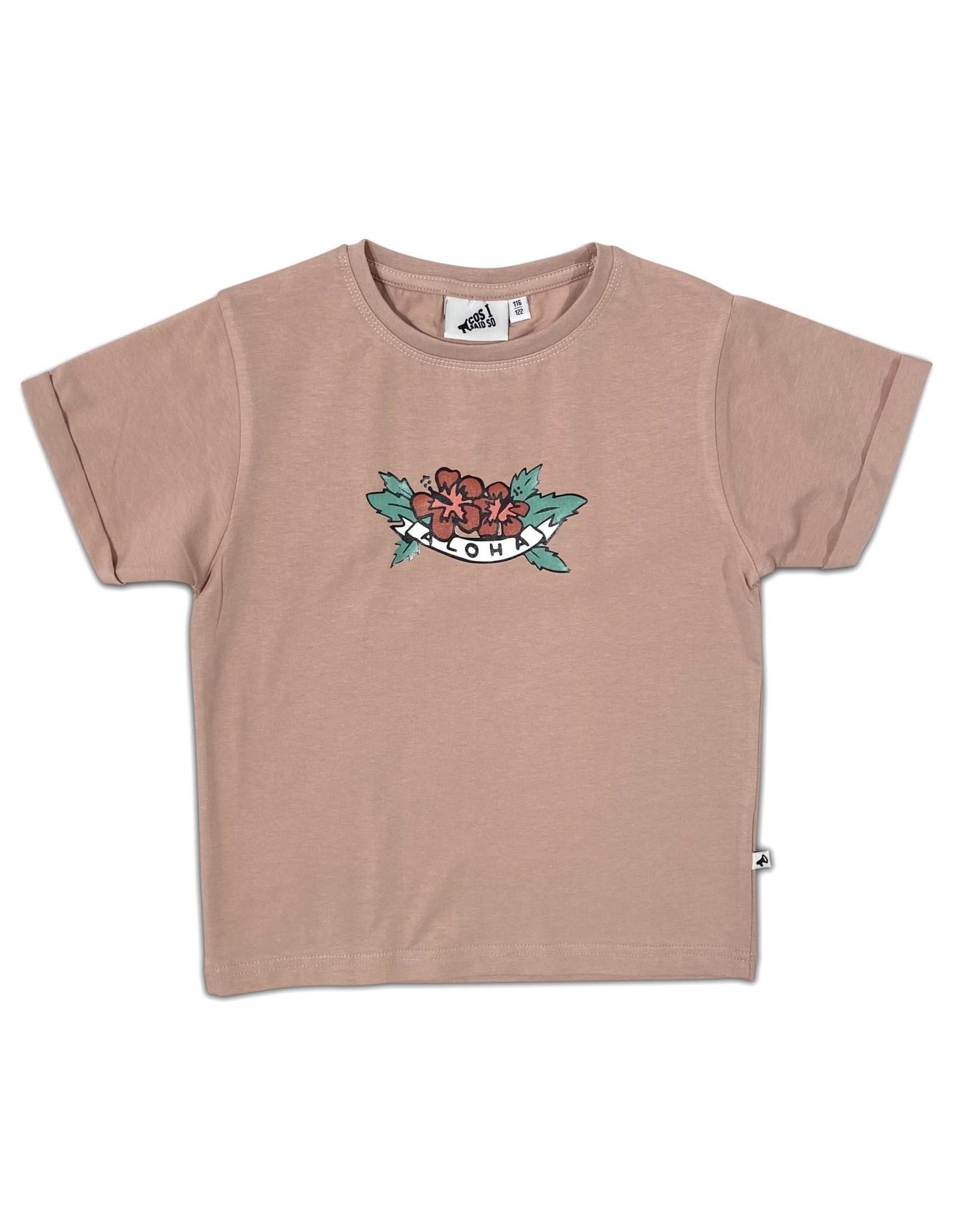 COS I SAID SO Aloha T-shirt