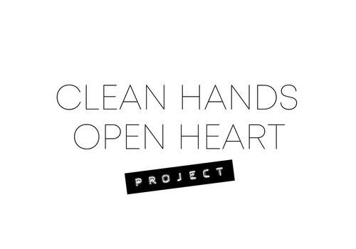Clean Hands Open Heart