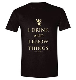 "Game of Thrones T-Shirt ""I Drink And I Know Things"""