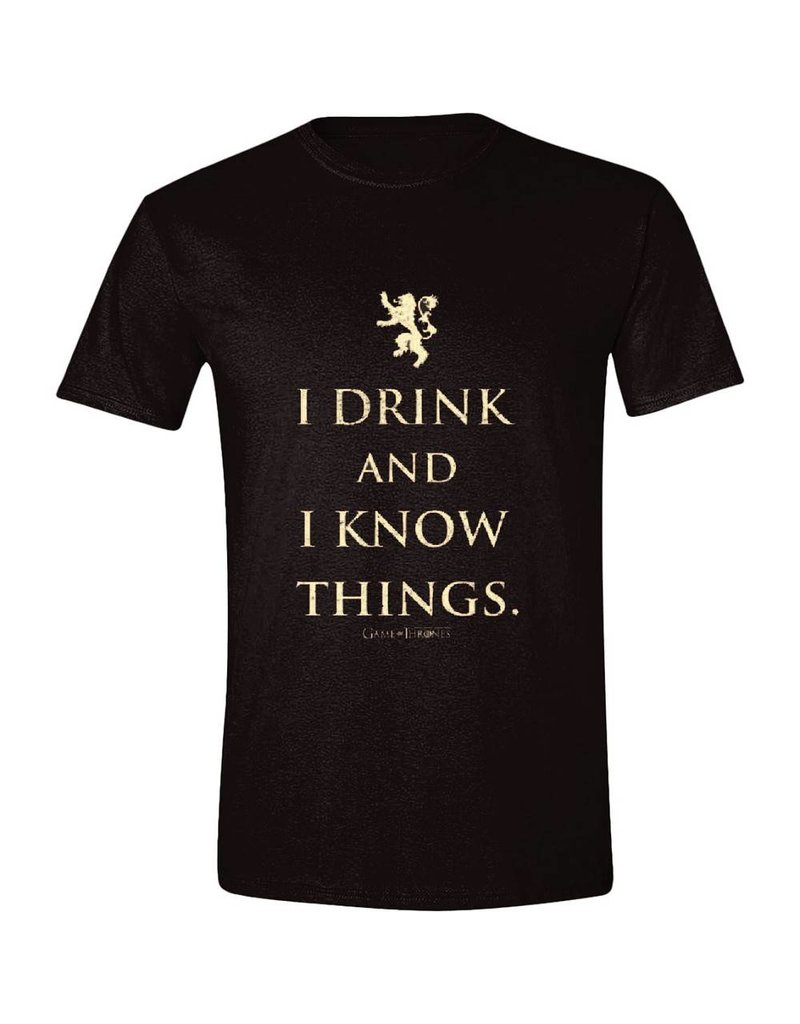 """Game of Thrones T-Shirt """"I Drink And I Know Things"""""""