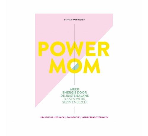 Esther van Diepen Power mom