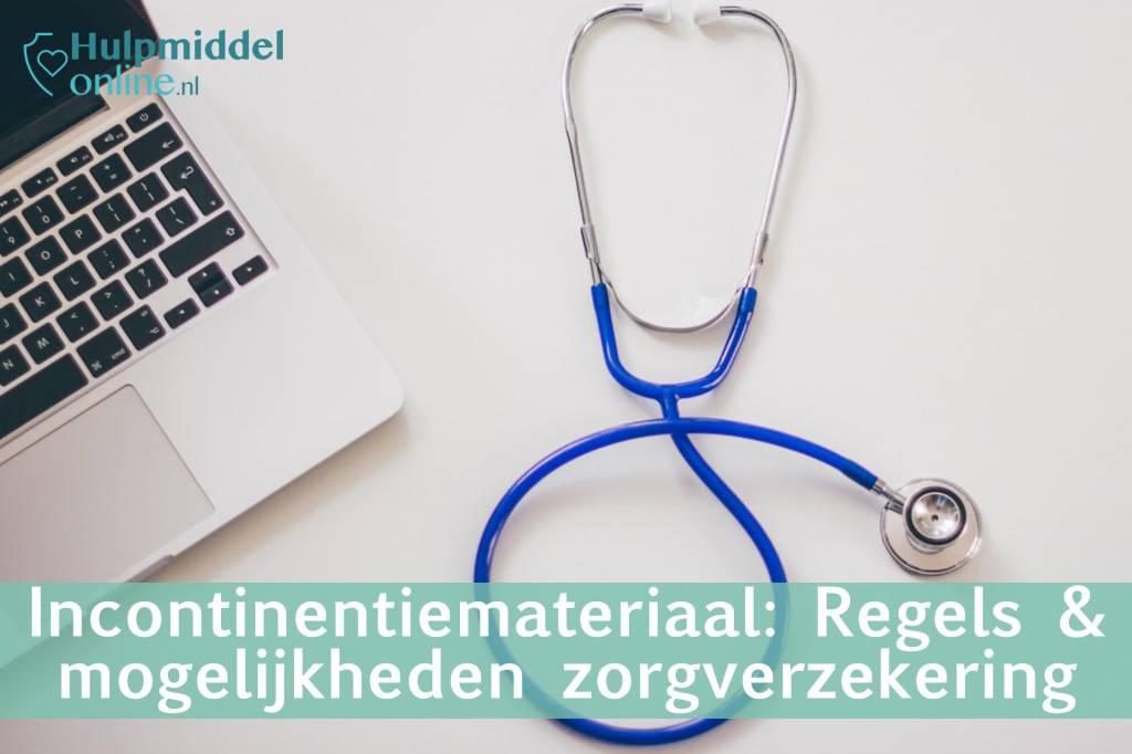 Incontinentiemateriaal, regels en mogelijkheden bij de zorgverzekering
