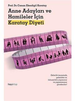 Hayy Yayınları Anne Adayları ve Hamileler için Karatay Diyeti