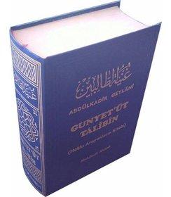 Gunyetüt Talibin / Hakkı Arayanların Kitabı