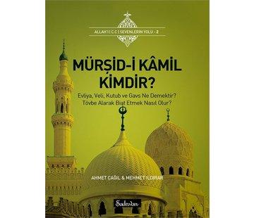 Şadırvan Yayınları Mürşid-i Kamil Kimdir
