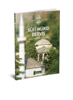 Şadırvan Yayınları Sûfî Mürid Derviş