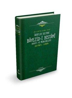 Semerkand Yayınları Arifler Sultanı Bayezid-i Bistami (Düsturül Cumhur)