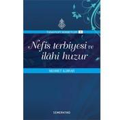 Semerkand Yayınları Nefis Terbiyesi ve İlahi Huzur