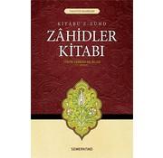 Semerkand Yayınları Zahidler Kitabı