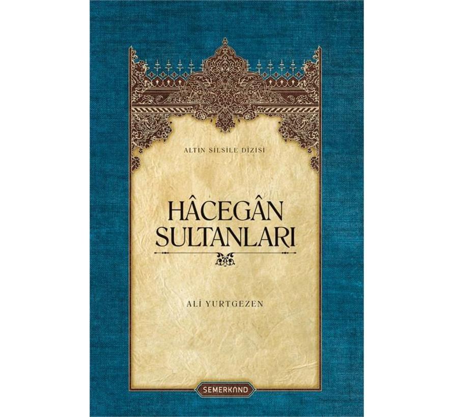 Hacegan Sultanları I Ciltli Kapak