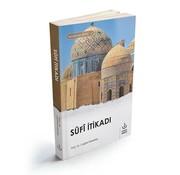 Nizamiye Akademi Yayınları Sufi İtikadı