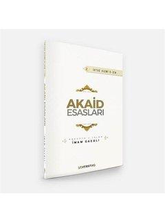 Semerkand Yayınları Akaid Esasları | İhya-u Ulumiddin