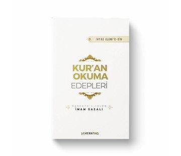 Semerkand Yayınları Kuran Okuma Edepleri | İhya-u Ulumiddin