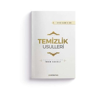 Semerkand Yayınları Temizlik Usulleri | İhya-u Ulumiddin