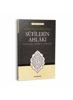 Semerkand Yayınları Sufilerin Ahlakı | Cevamiu Adabis-Sufiyye