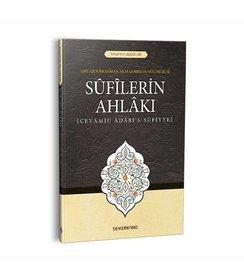 Sufilerin Ahlakı | Cevamiu Adabis-Sufiyye