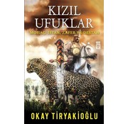 Timaş Yayınları Kızıl Ufuklar I Mohaç I  İsyan, Zafer ve Destan