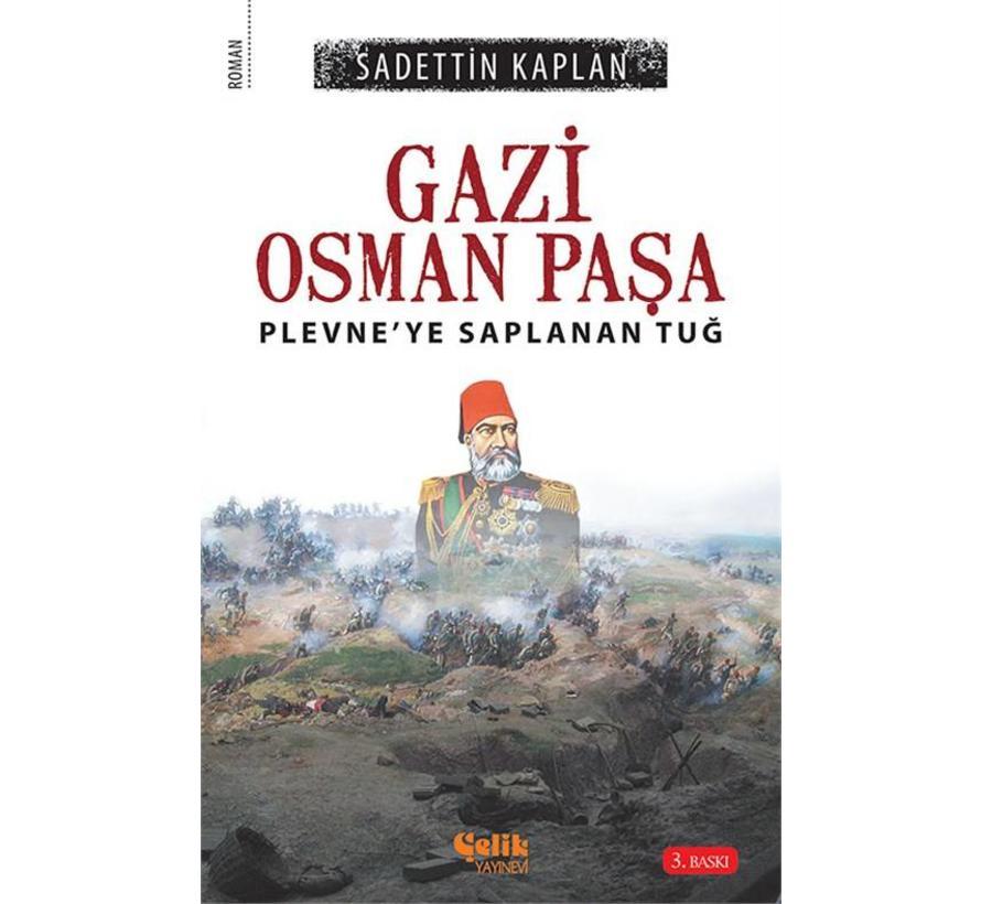 Gazi Osman Paşa I Çelik Yayınları