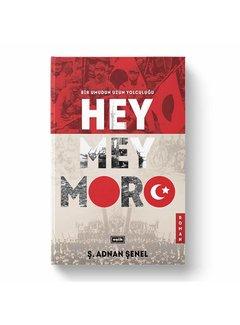 Eşik Yayınları Heymeymoro | Bir Umudun Uzun Yolculuğu I Ciltli