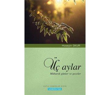 Semerkand Yayınları Üç Aylar Mübarek Günler ve Geceler