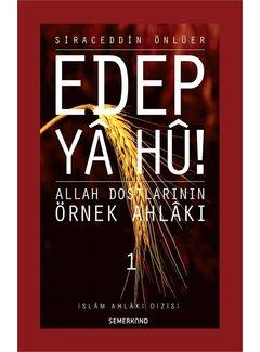 Semerkand Yayınları Edep Ya Hu -  1.Cilt