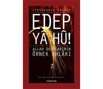 Semerkand Yayınları Edep Ya Hu -  2.Cilt