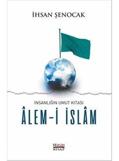 Hüküm Yayınları İnsanlığın Umut Kıtası-Alem-i İslam