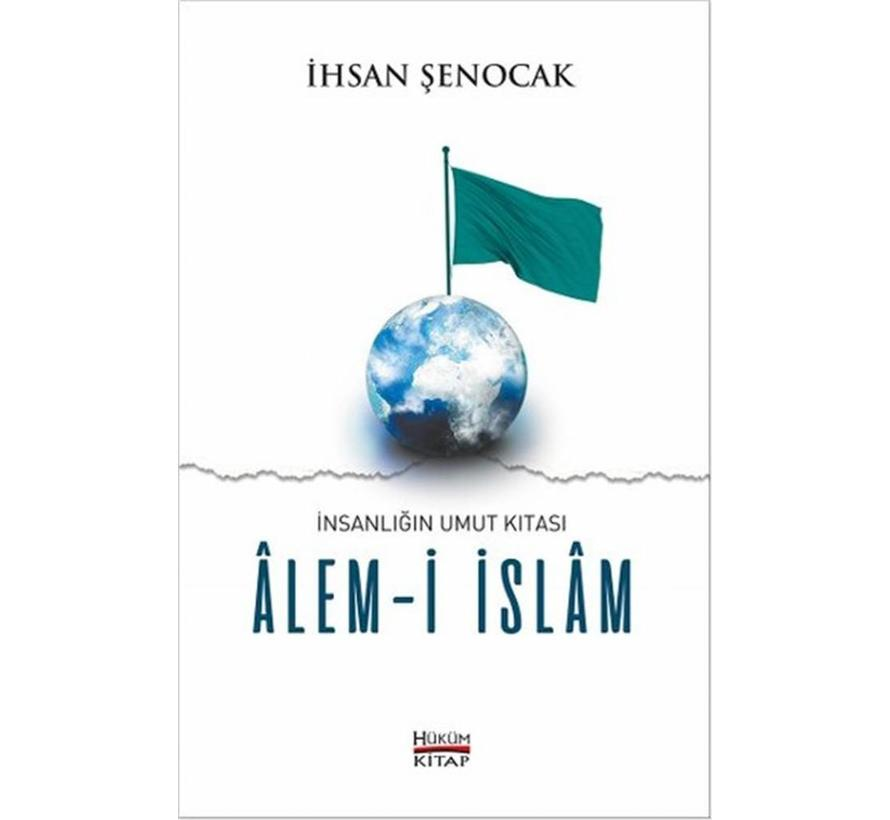 İnsanlığın Umut Kıtası-Alem-i İslam
