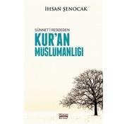 Hüküm Kitap Sünnet'i Reddeden Kur'an Müslümanlığı