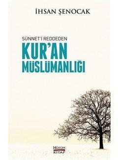 Hüküm Yayınları Sünnet'i Reddeden Kur'an Müslümanlığı