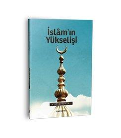 İslamın Yükselişi I M. Asım Köksal