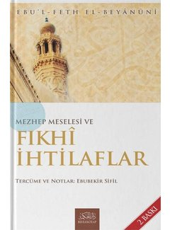 Rıhle Yayınları Mezhep Meselesi ve Fıkhi İhtilaflar
