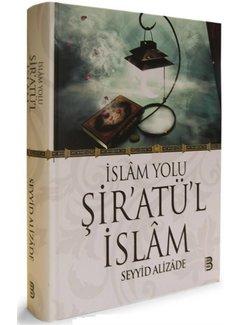 Berekat Yayınları İslam Yolu Şiratül İslam