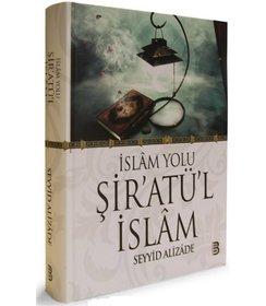İslam Yolu Şiratül İslam