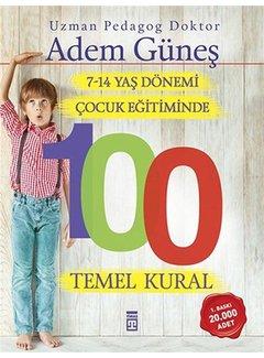 Timaş Yayınları 7-14 Yaş Dönemi Çocuk Eğitiminde 100 Temel Kural